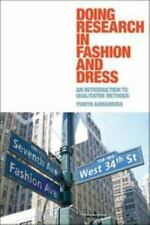 Doing Research In Fashion And Dress: An Introduction To Qualitative Methods: ...