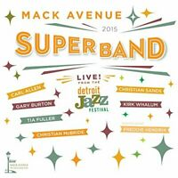 Mack Avenue SuperBand - Live From The Detroit Jazz Festival - 2015 [CD]