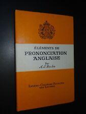 ÉLÉMENTS DE PRONONCIATION ANGLAISE - A.J. Roche - 1959