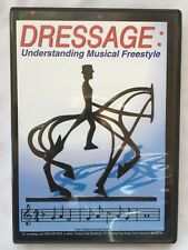Dressage: Understanding Musical Freestyle. New.