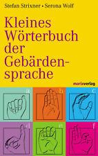 Kleines Wörterbuch der Gebärdensprache Stefan Strixner