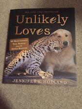 Unlikely Loves By Jennifer S. Holland