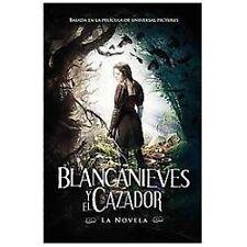 Blancanieves y el Cazador: Basada en la Pelicula de Universal Pictures (Spanish