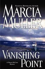 Vanishing Point by Marcia Muller - 2006 Hardcover/Dust Jacket - First Edition