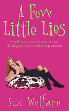 A Few Little Lies by Sue Welfare (Paperback, 2000)