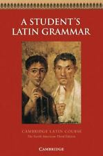 A Student's Latin Grammar  (cambridge Latin Course): By Robin M. Griffin, Ed ...