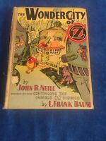 Wonder City of Oz By John R. Neil. First edition, later printing 1940