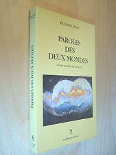 Moss Paroles des deux mondes 1997 Méditation Guérison Conscience corporelle...