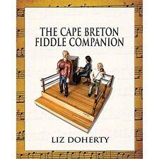 The Cape Breton Fiddle Companion by Liz Doherty (Paperback, 2015)