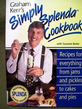 Graham Kerr's Simply Splenda Cookbook (2004, Softcover)