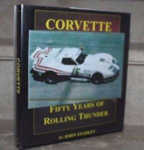 J.Starkey / Corvette fifty years of rolling thunder