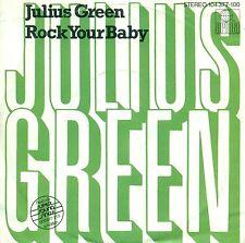 """Julius Vert - Rock Your Baby Remake 1982 7 """" (S8833)"""