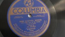 Al Jolson - 78rpm single 10-inch – Columbia #A2940 Some Beautiful Morning