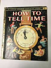 """""""How to Tell Time"""" 1957 A LITTLE GOLDEN ACTIVITY BOOK"""