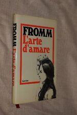 L'arte d'amare Fromm Edizione Club 1982 MI ^