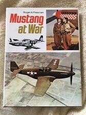 Mustang At War By Roger A. Freeman -New