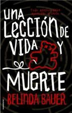 Una Leccion de Vida y Muerte  (ExLib) by Belinda Bauer