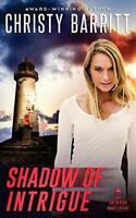 Shadow of Intrigue: Volume 2 (Lantern Beach Romantic Susp... by Barritt, Christy
