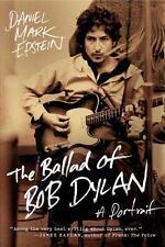 The Ballad of Bob Dylan: A Portrait