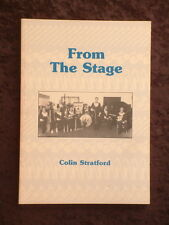 Colin Stratford - From the Stage northern rivers bands 1920s to 1980s *signed*