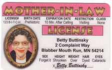MOTHER IN LAW Blabber Mouth Run MN Drivers License Betty Buttinsky dyed hair