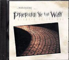 MARANATHA! WORSHIP CHOIR -  Prepare Ye The Way - 10 TRACK MUSIC CD - LN - G983