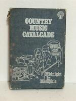 Country Music Cavalcade Midnight in Memphis