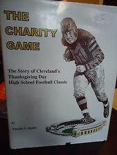 The Charity Game - Cleveland, HS  Football - Thanksgiving Day +2012 Game Program