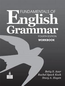 Fundamentals of English Grammar Workbook by Stacy A. Hagen, Azar and Betty...