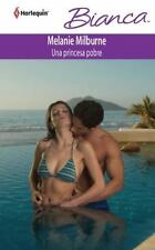 Una Princesa Pobre: (A Poor Princess) (Harlequin Bianca) (Spanish Edition)