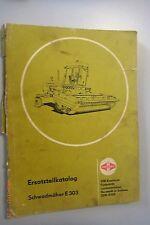 Schwadmäher E 303 ~Ersatzteilkatalog Juli 1985 /VEB Komb. Forts. Landmaschinen