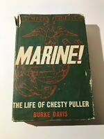 MARINE! THE LIFE OF CHESTY PULLER USMC WWII Book 2nd Printing! Special Signature