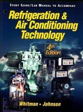 HVAC: Refrigeration and Air Conditioning Technology by William M. Johnson,...