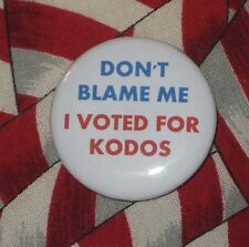 """The Simpsons Don't Blame Me, I Voted For Kodos Quote Button 1.25"""" Matt Groening"""
