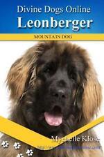 Divine Dogs Online: Leonberger by Mychelle Klose (2016, Paperback)