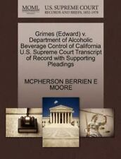 Grimes V. Department of Alcoholic Beverage Control of California U. S....