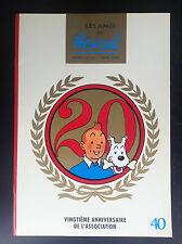 Revue des ADH  Amis de Hergé N° 40 ETAT NEUF Tintin