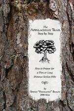 The Appalachian Trail, Step by Step: How to Prepare for a Thru or Long Distance