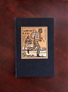 Archy Lee: A California Fugitive Slave Case Book Club of CA 1969 Mallette Dean