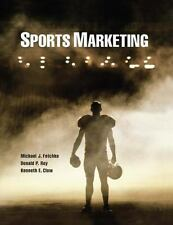 Sports Marketing by Donald Roy, Michael Fetchko and Kenneth E. Clow (2012, Trade