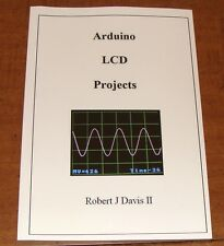 Arduino LCD Projects book with plans for a logic analyzer and oscilloscope 5Msps