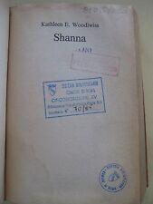 SHANNA - KATHLEEN E. WOODIWISS - INGHILTERRA Londra CARAIBI - FABBRI 1984 - RARO