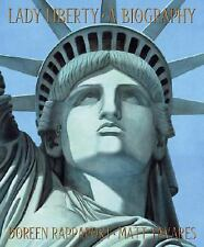 Lady Liberty: A Biography - LikeNew - Rappaport, Doreen - Hardcover