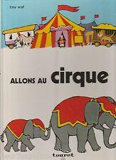 Allons au cirque Tony Wolf et John Gordon