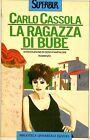 Carlo Cassola = LA RAGAZZA DI BUBE DURA16