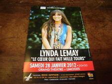 LYNDA LEMAY - RARE FLYER LE COEUR QUI FAIT 1000 TOURS - CONCERT JANVIER 2012 !!!