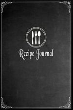 Recipe Journal Blank Cookbook Write in - Paperback by Journals Blank Books 'n'