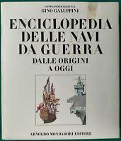 Enciclopedia delle navi da guerra dalle origini a oggi - Galuppini - Mondadori