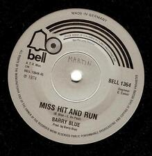 BARRY BLUE Miss Hit And Run Vinyl Record 7 Inch German Bell BELL 1364 1974 EX
