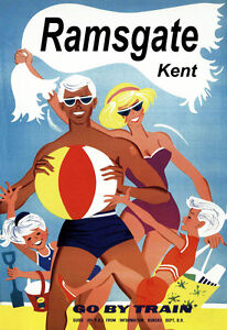 Art Poster Ramsgate Kent Go by Train  Railway Travel  Ad  Print